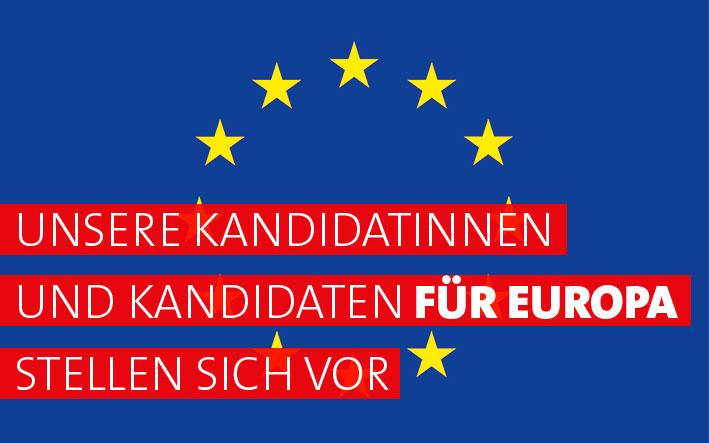 Unsere Kandidat*Innen für Europa stellen sich vor